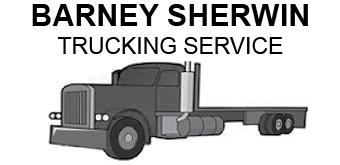 Barney Sherwin Trucking Service